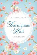 Daringham Hall. La decisión (ebook)