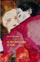 Os escuros soños de Clío (ebook)