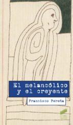 El melancólico y el creyente (ebook)
