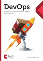 Devops in Practice: Reliable and automated software delivery (ebook)