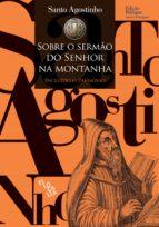 Sobre o Sermão do Senhor na Montanha (ebook)
