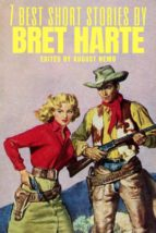 7 best short stories by Bret Harte (ebook)
