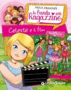 Celeste e il film magico. La banda delle ragazzine (ebook)