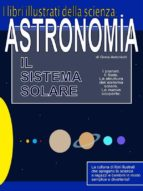 Astronomia. Il sistema solare. (ebook)