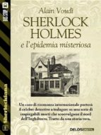 Sherlock Holmes e l'epidemia misteriosa (ebook)