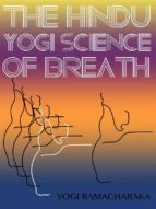 The Hindu-Yogi Science Of Breath (ebook)