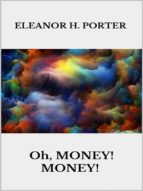 Oh, money! Money! (ebook)
