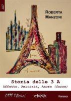 Storia delle 3 A (ebook)