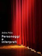 Personaggi e interpreti (ebook)