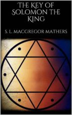 The Key of Solomon the King (annotated) (ebook)
