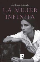 La mujer infinita (ebook)