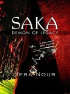 SAKA - DEMON OF LEGACY