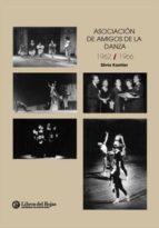 Asociación Amigos de la Danza 1962/1966