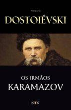 Os Irmãos Karamazov (ebook)