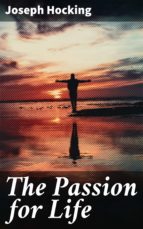 THE PASSION FOR LIFE