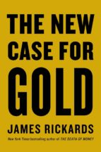The New Case for Gold (eBook)