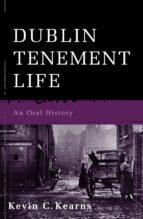 Dublin Tenement Life (ebook)
