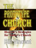 THE PROTOTYPE CHURCH