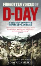 FORGOTTEN VOICES OF D-DAY