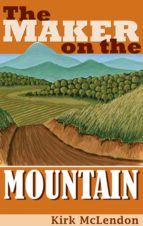 The Maker On the Mountain (ebook)