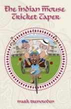 The Indian Mouse Cricket Caper (ebook)