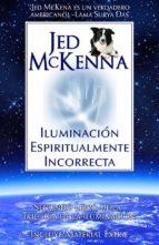 Iluminación Espiritualmente Incorrecta