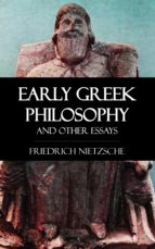 Early Greek Philosophy and Other Essays (ebook)