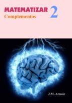 MATEMATIZAR 2. COMPLEMENTOS (ebook)