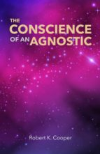 The Conscience of an Agnostic (eBook)
