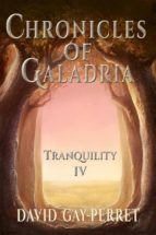 Chronicles Of Galadria Iv - Tranquility (ebook)