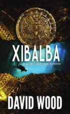 Xibalba - Un'Avventura Di Dane Maddock (ebook)