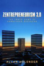 ZENTREPRENEURISM 3.0