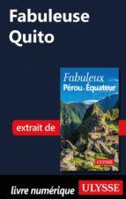 FABULEUSE QUITO