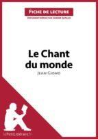 Le Chant du monde de Jean Giono (Fiche de lecture) (ebook)
