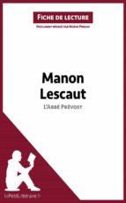 Manon Lescaut de L'Abbé Prévost (Fiche de lecture) (ebook)