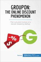 Groupon: The Online Discount Phenomenon (ebook)