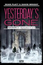 Yesterday's gone - saison 2 - épisode 3 (ebook)