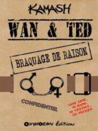 Wan & Ted - Braquage de raison (ebook)