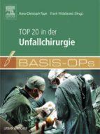 Basis OPs - Top 20 in der Unfallchirurgie (ebook)
