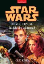 Star Wars. Das Erbe der Jedi-Ritter 8. Die Verheißung (ebook)