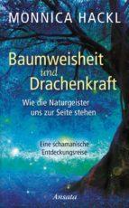 Baumweisheit und Drachenkraft (ebook)