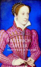 Mary Stuart: A Tragedy (ebook)