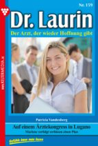 Dr. Laurin 159 - Arztroman (ebook)