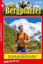 Der Bergpfarrer 450 – Heimatroman (ebook)