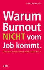 Warum Burnout nicht vom Job kommt (ebook)