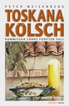 Toskana Kölsch (ebook)