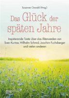 Das Glück der späten Jahre (ebook)