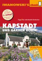 Kapstadt und Garden Route - Reiseführer von Iwanowski (ebook)