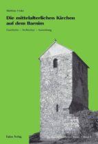 Die mittelalterlichen Kirchen auf dem Barnim (ebook)