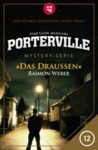 Porterville - Folge 12: Das Draußen (ebook)